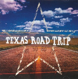 Texas Road Trip CD