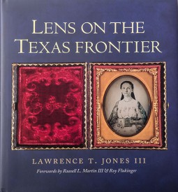 Lens on the Texas Frontier