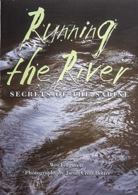 Running the River: Secrets of the Sabine