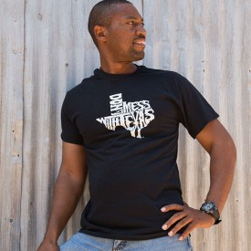 Black Don't mess with Texas Shirt