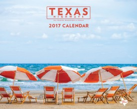 2017 <em> Texas Highways </em> Wall Calendar