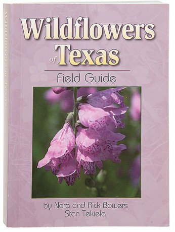 Wildflowers of Texas Field Guide - Texas Highways Gift Shop
