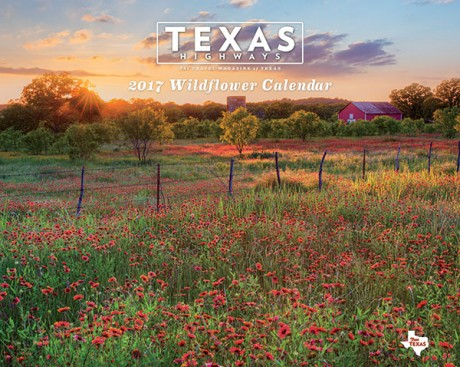 2017 <em> Texas Highways </em> Wildflower Calendar