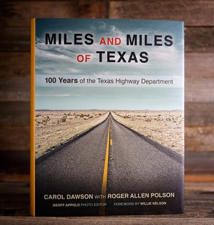 Miles and Miles of Texas: 100 Years of the Texas Highway Department